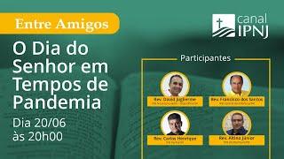 IPNJ Entre Amigos - Episódio 04