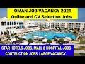 Latest Job vacancy Oman 2021 // Start Hotel job vacancy Oman // construction jobs //Oman jobs.