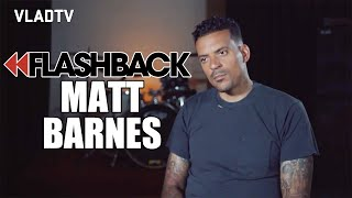 Matt Barnes Says Basketball Wives was the Biggest Mistake He Ever Made (Flashback)