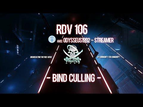 [FR] STAR CITIZEN : RDV 106 - Bind Culling