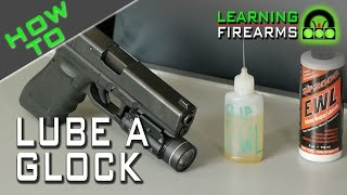 How to Lube a Glock, Ep 1401