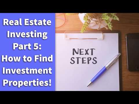Real Estate Investing | Part 5:  How to Find Investment Properties!