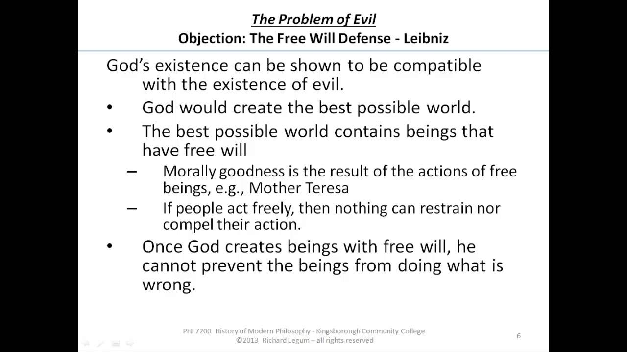 the problem of evil leibniz the wll defense 19 06 the problem of evil leibniz the wll defense