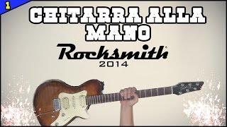 CHITARRA ALLA MANO #1 Rocksmith 2014 gameplay ITA [ Do I Wanna Know? ARCTIC MONKEYS ]