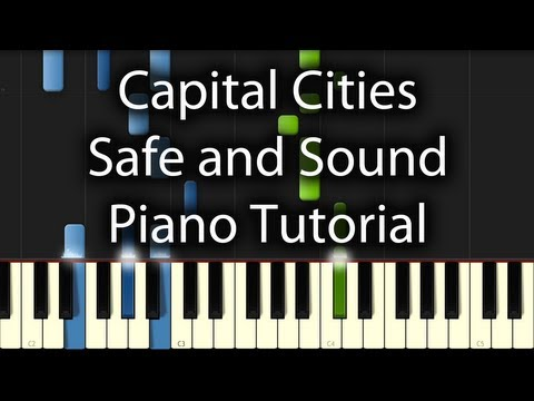 Capital Cities - Safe And Sound Tutorial + Free Midi & Sheets (How To Play On Piano)