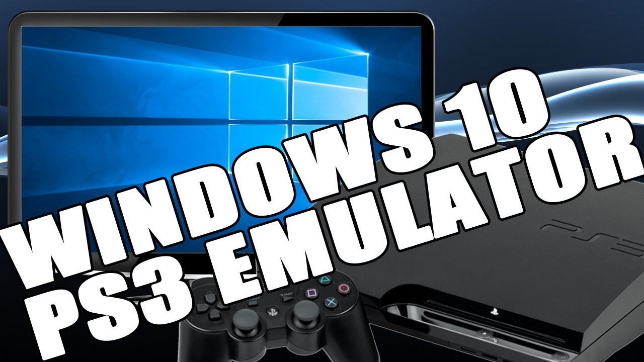 Playstation 3 emulator for pc windows 10 | ESX PS3 Emulator For PC