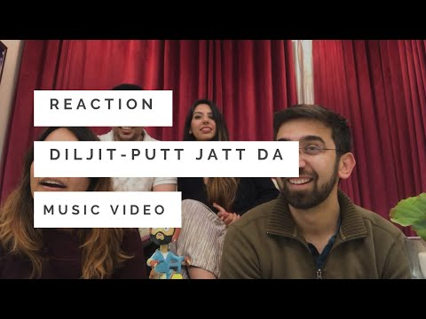 Putt Jatt Da Reaction Video - Diljit Dosanjh