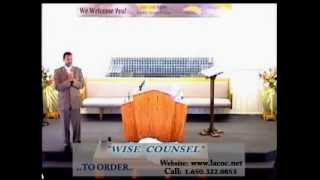"""""""WISE COUNSEL"""" By: Minister Bruce Nash."""