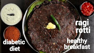 2 ways healthy diabetic friendly ragi roti recipe | finger millet recipe | ragi rotti | nachni roti