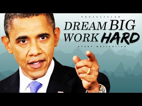 Dream BIG, Work HARD! - Study Motivation