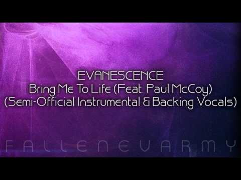 Evanescence - Bring Me To Life (Semi-Official Instrumental & Backing Vocals) [Feat. Paul McCoy]