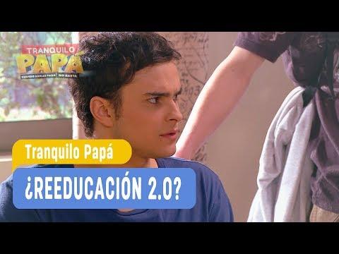 Tranquilo Papa - ¡Reeducación 2.0! - Santi y Madonna / Capítulo 117