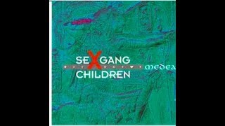 Sex Gang Children - Giaconda Smile