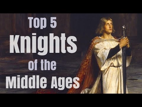 Top 5 Greatest Knights in Medieval History