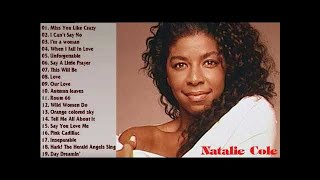 Best Of Natalie Cole  - Natalie Cole Greatest Hits 2019