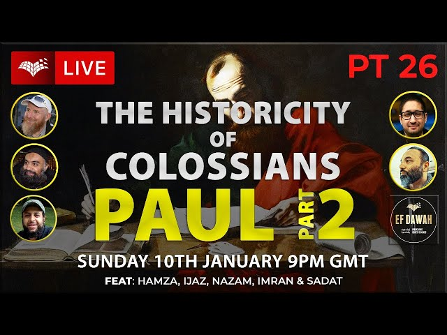 Testing The Historicity Of Colossians   Paul Pt 2