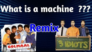 What is a machine | 3 Idiots_Golmaal remix |Funny Memes | FAB 5 Official | Ri@z