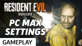 Resident Evil 7 - Highest PC Settings Gameplay