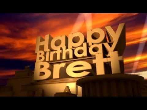 Happy Birthday Brett Youtube