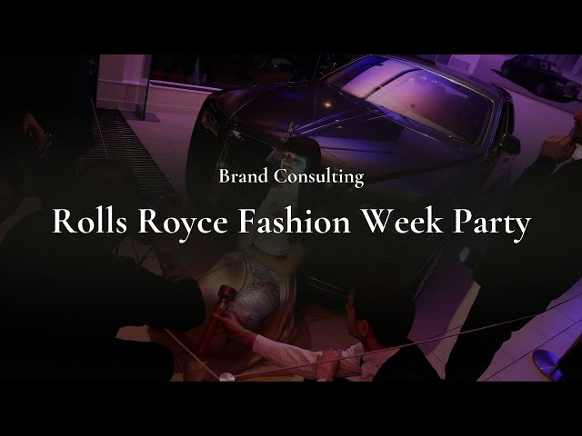 Rolls Royce London Fashion Week Party