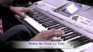 Hoton Se Choo Lo Tum Piano Tutorial