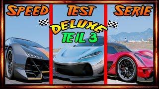 GTA 5 SPEED TEST SERIE DELUXE TEIL 3 VON 3