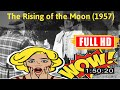 BEST OLD MOVIE:  No.93 @The Rising of the Moon (1957) #The3904jzjie
