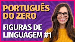 FIGURAS DE LINGUAGEM #1   Aula de Português da Prof. Letícia