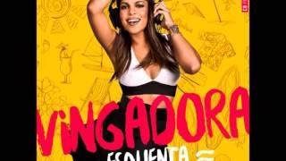 Banda Vingadora - Kikano - Álbum Esquenta (Áudio Oficial)