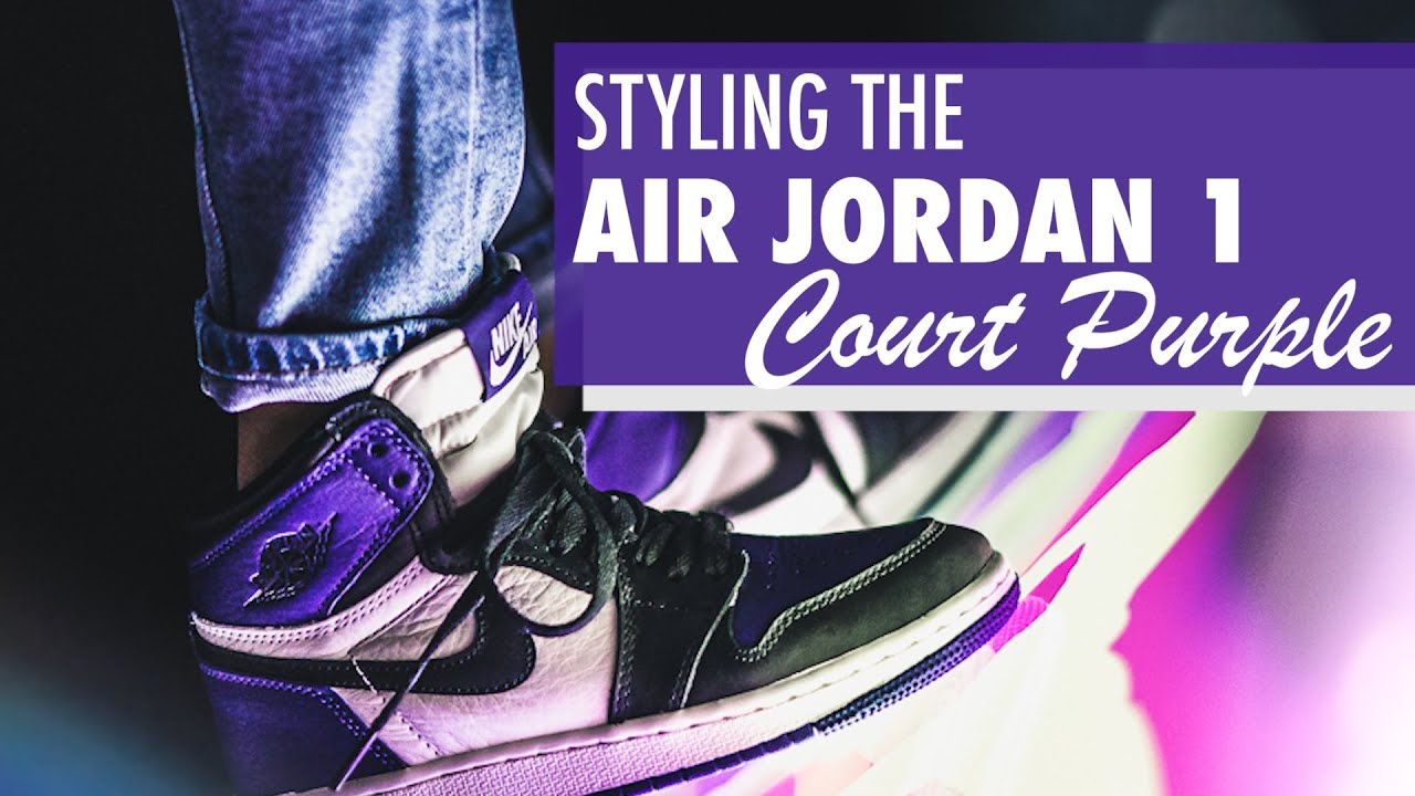 d3012d66943 Styling the Air Jordan 1 'Court Purple' | Kicks and Fits - YouTube
