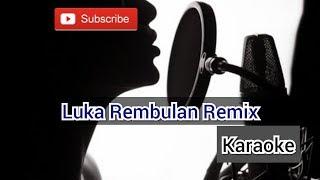 Download Yelse Luka Rembulan remix Karaoke KN7000 / DJ Luka Rembulan / DJ KN7000 / Karaoke KN7000