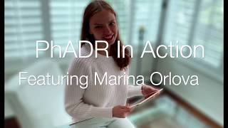PhADR in Action: Featuring Marina Orlova