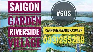 #60s Đất nền BIỆT THỰ vườn tại Sài Gòn- Saigon Garden Riverside Village, Quận 9, TP.HCM (0931255288)