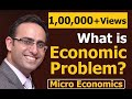 #1 Economics II Introduction to Economics || What is Economic Problem?