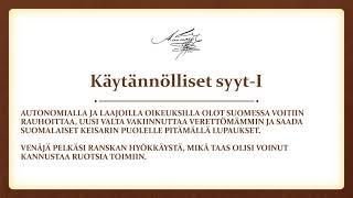 Miksi Suomi sai autonomisen aseman osana Venäjän keisarikuntaa (HI3)