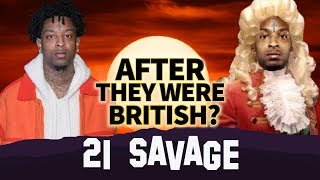 21 Savage | After They Were British ? | Arrested by ICE, Citizen of the United Kingdom