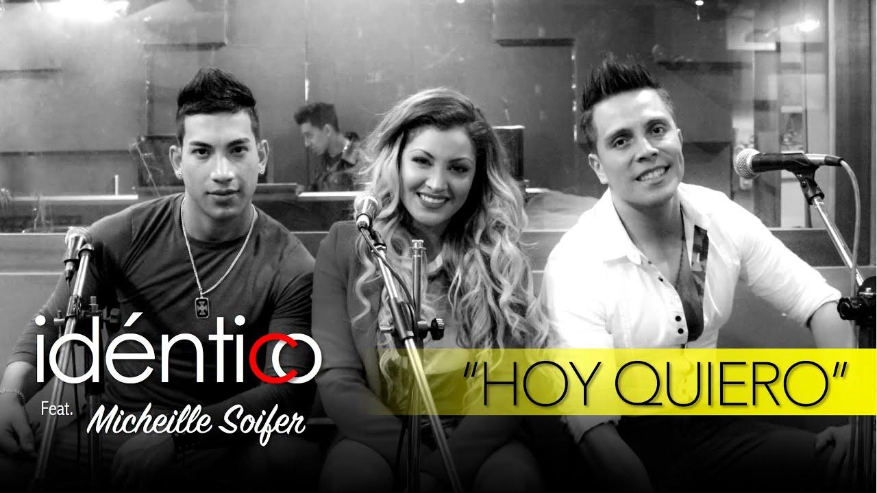'Idéntico Feat. Micheille Soifer - Hoy Quiero (En Vivo)'