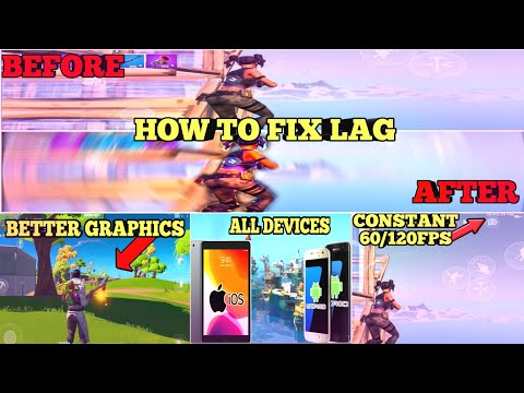 Fortnite Mobile - HOW TO FIX LAG AND GET 60FPS - ANDROID AND IOS *Tutorial*