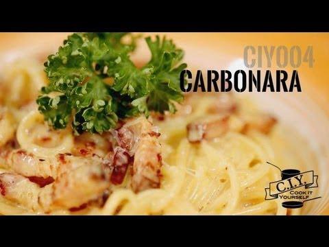 CIY 004 : สปาเก็ตตี คาร์โบนารา (Carbonara)