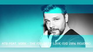 ATB Feat York The Fields Of Love S D Rework