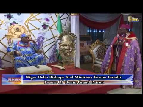 Niger Delta Bishops and Ministers Forum installs Esama of Benin grand patron