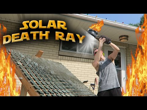 How To Build A Solar Death Ray 🔥🔥🔥 600 DEGREES