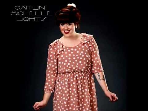 Caitlin Michelle - Lights (FULL)