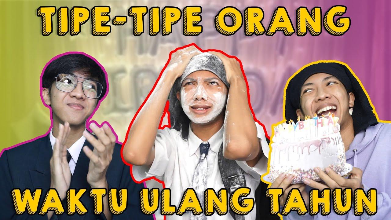 TIPE-TIPE ORANG WAKTU ULANG TAHUN!! #Sptrakori #Birthday