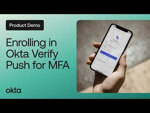 okta-product-demos-|-how-to-enroll-in-okta-verify-push-for-mfa
