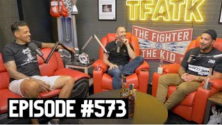 The Fighter and The Kid - Episode 573: Matt Barnes
