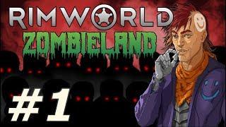 RimWorld: Zombieland - The Dead World (Part 1)