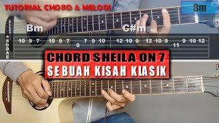 Chord Gitar | Sheila On 7 Sebuah Kisah Klasik  With Tab