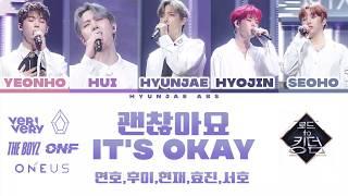 ROAD TO KINGDOM It's Okay 괜찮아요 (BTOB) —  Yeonho, Hui, Hyunjae, Hyojin, Seoho (Han/Rom/Eng/中字)