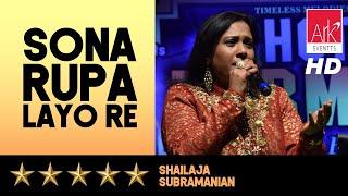 Sona Rupa - Shailaja Subramanian - Chote Burman 2016